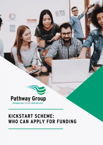 Kickstart Scheme Pathway Group Who can apply for funding